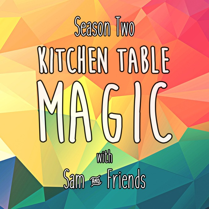 Kitchen Table Magic Season 2