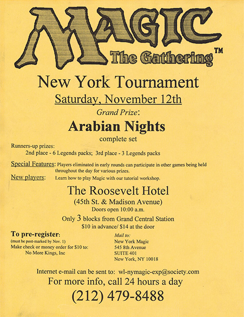 Check out this old flyer for a Magic tournament in NYC.